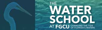 FLORIDA GULF COAST UNIVERSITY WATER SCHOOL