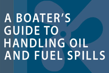 A Boater's Guide to Handling Oil and Fuel Spills